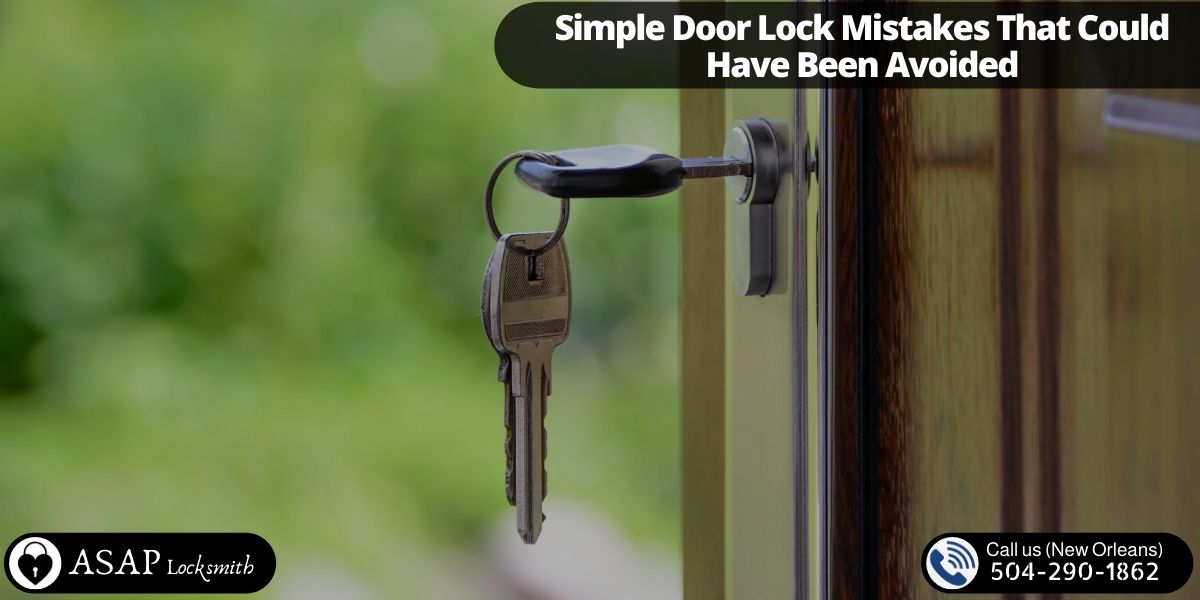 Simple Door Lock Mistakes That Could Have Been Avoided