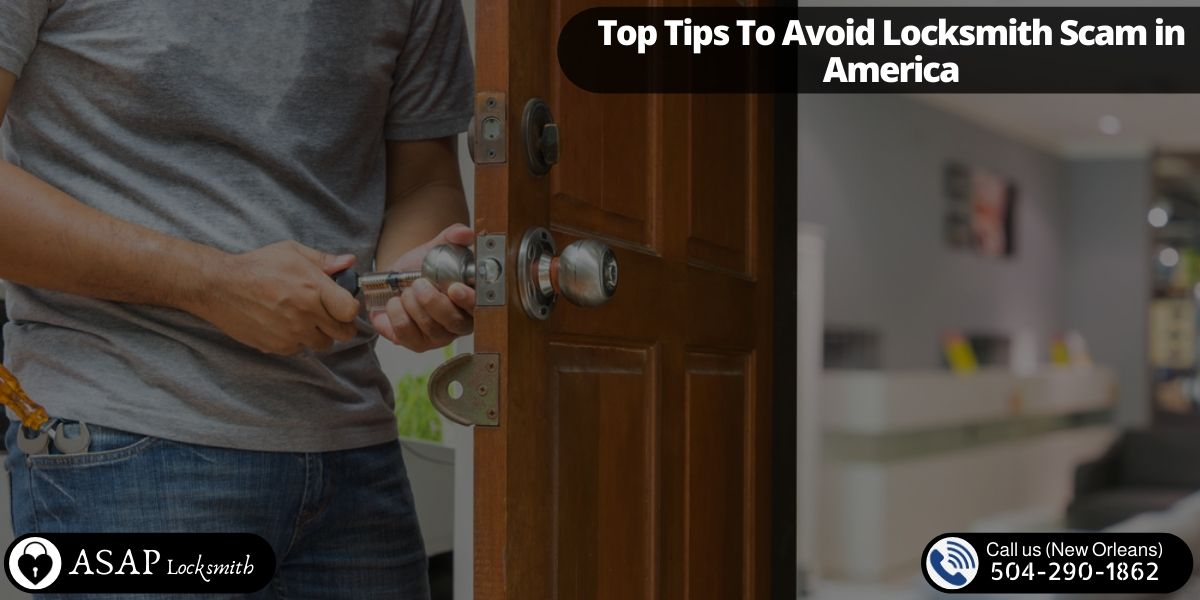 Top Tips To Avoid Locksmith Scam in America